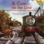 A Cow on the Line and Other Thomas the Tank Engine Stories (Thomas & Friends) Cover Image