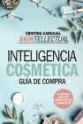 Skintellectual. Inteligencia Cosmetica Cover Image