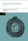Themistius and Valens: Orations 6-13 (Translated Texts for Historians Lup) Cover Image