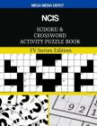 NCIS Sudoku and Crossword Activity Puzzle Book: TV Series Edition Cover Image