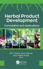 Herbal Product Development: Formulation and Applications Cover Image