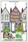 Mr. Pine's Purple House (Anniversary) Cover Image