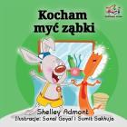 I Love to Brush My Teeth (Polish language): Polish children's Book (Polish Bedtime Collection) Cover Image