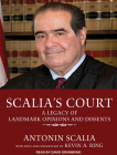 Scalia's Court: A Legacy of Landmark Opinions and Dissents Cover Image