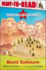 Mount Rushmore: Ready-to-Read Level 1 (Wonders of America) Cover Image