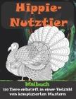 Hippie-Nutztier - Malbuch - 100 Tiere entwirft in einer Vielzahl von komplizierten Mustern Cover Image