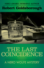 The Last Coincidence (Nero Wolfe Mysteries #4) Cover Image