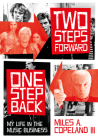 Two Steps Forward, One Step Back: My Life In The Music Business Cover Image