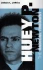 Huey P. Newton: The Radical Theorist Cover Image