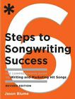 6 Steps to Songwriting Success: The Comprehensive Guide to Writing and Marketing Hit Songs Cover Image
