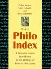 The Philo Index: A Complete Greek Word Index to the Writings of Philo of Alexandria Cover Image