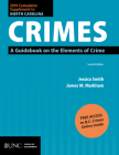 2019 Cumulative Supplement to North Carolina Crimes: A Guidebook on the Elements of Crime Cover Image