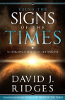 Using the Signs of the Times: To Strengthen Your Testimony Cover Image