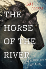 The Horse of the River: A Camp Canyon Falls Adventure Cover Image