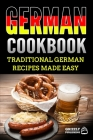 German Cookbook: Delicious German Recipes Made Easy Cover Image