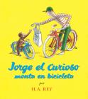 Jorge el Curioso Monta en Bicicleta (Curious George) Cover Image
