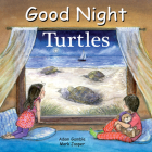 Good Night Turtles (Good Night Our World) Cover Image