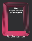 The Superstition of Divorce Cover Image