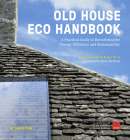 Old House Eco Handbook: A Practical Guide to Retrofitting for Energy Efficiency and Sustainability Cover Image