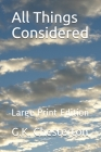 All Things Considered: Large Print Edition Cover Image