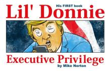 Lil' Donnie Volume 1: Executive Privilege Cover Image