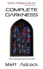Complete Darkness: A Darkmatters Novel Cover Image