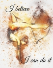 I believe I can do it Cover Image