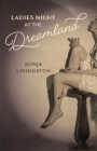 Ladies Night at the Dreamland Cover Image