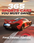 365 Sports Cars You Must Drive: Fast, Faster, Fastest - Revised and Updated Cover Image