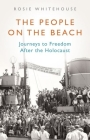The People on the Beach: Journeys to Freedom After the Holocaust Cover Image