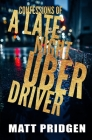 Confessions of a Late Night Uber Driver Cover Image