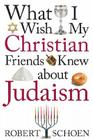 What I Wish My Christian Friends Knew about Judaism Cover Image