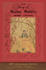 The Story of Doctor Dolittle: 100th Anniversary Edition Cover Image