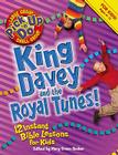 King Davey and the Royal Tunes (Pick Up 'N' Do) Cover Image