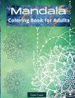 Mandala: Marvelous Mandalas, Adult Coloring Book for Good Vibe, Designs Perfect for Adults Relaxation Coloring Pages for Medita Cover Image