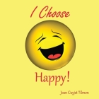 I Choose Happy Cover Image