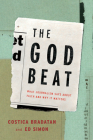 The God Beat: What Journalism Says about Faith and Why It Matters Cover Image