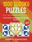 1000 Sudoku Puzzles Easy, Medium and Hard difficulty Large Print: The Sudoku obsession collection Book 2 Cover Image