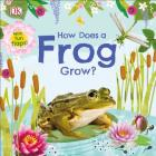 How Does a Frog Grow? (Life Cycle Board Books) Cover Image