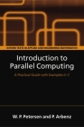 Introduction to Parallel Computing (Oxford Texts in Applied and Engineering Mathematics #9) Cover Image