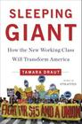 Sleeping Giant: How the New Working Class Will Transform America Cover Image