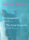 Adrian Schiess: The Song Element Cover Image