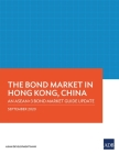 The Bond Market in Hong Kong, China: An ASEAN+3 Bond Market Guide Update Cover Image