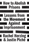 How to Abolish Prisons: Lessons from the Movement Against Imprisonment Cover Image