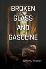Broken Glass and Gasoline Cover Image