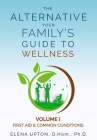 The Alternative: Your Family's Guide to Wellness Cover Image