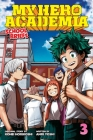 My Hero Academia: School Briefs, Vol. 3: Dorm Days Cover Image