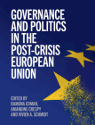 Governance and Politics in the Post-Crisis European Union Cover Image