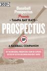 Tampa Bay Rays 2021: A Baseball Companion Cover Image