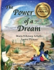 The Power of a Dream: Maria Feliciana Arballo: Latina Pioneer Cover Image